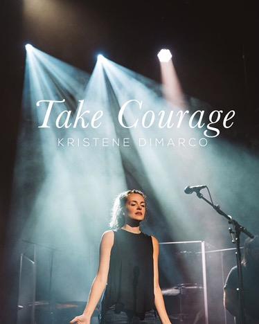 Kristene DiMarco - Take Courage (Single) 2017